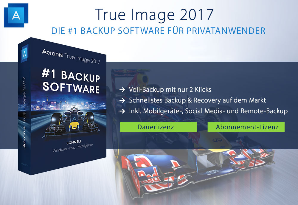 NEU: True Image 2017 – Die #1 Backup Software für Privatanwender